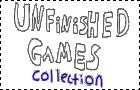 Unfinished Games Collecti