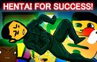 Hentai For Success