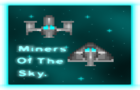 Miners of the Sky