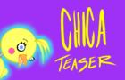FNAF - Chica Teaser
