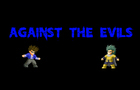 Against The Evils-Part 2