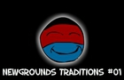 Newgrounds Tradition #01