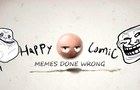 Memes done wrong