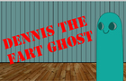 Dennis the Fart Ghost