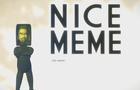 Nice Meme :^)