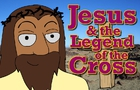 Jesus Legend of the Cross