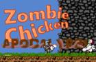 Zombie Chicken Apocalypse