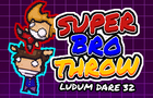 Super Bro Throw