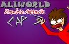 AliWorld - Zombie Attack3