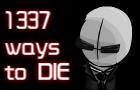 Madness:1337 ways to die