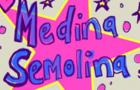 Medina Semolina