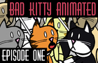 Bad Kitty Animated - Epis