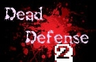 Dead Defense 2 - DEMO