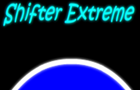 Shifter Extreme!