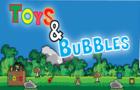 Toys&bubbles