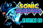 Sonic Dimensions Ep 6