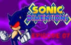 Sonic Dimensions Ep 7