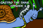 Gastro the Snail Episode 1