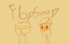 FlopSnop Animated