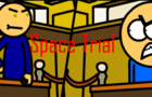 Space Trial