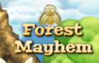 Forest Mayhem