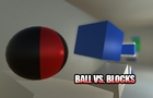 Ball vs. Blocks