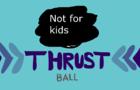 Thrust Ball