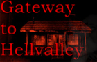 Gateway to HellValley Trailer