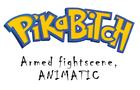 PIKABITCH FIGHTSCENE ANIMATIC