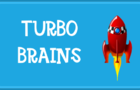 Turbo Brains