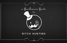 a Gentlemans Guide to Bitch Hunting!