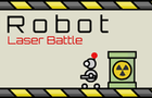 Robot Laser Battle