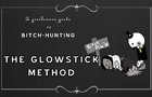 The Glowstick method - a Gentlemans Guide to Bitch Hunting