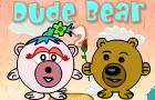 Dude Bear 2