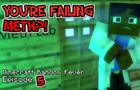 YOU'RE FAILING METH?! Minecraft Random Fever 5