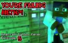 YOU'RE FAILING METH?! Minecraft Random Fever 5