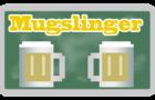 Mugslinger