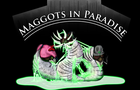 Maggots In Paradise