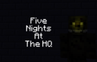 Five Nights At The HQ Night 5