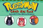 Pussymon: Episode 02