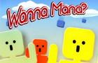 WannaMana?
