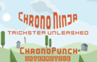 Chrono Ninja: Trickster Unleashed