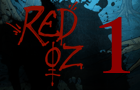 Red Oz Episode 1 by Hyptosis