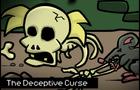The Deceptive Curse