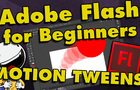 Flash Tutorial for Beginners – Motion Tweens