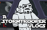 A Stormtrooper Vlogs: Dealing With Individuality