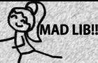Animated Mad Lib # 5