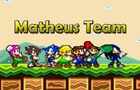 Matheus Team Ending