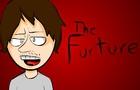 THE FURTURE!!!