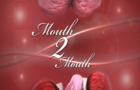 Mouth 2 Mouth